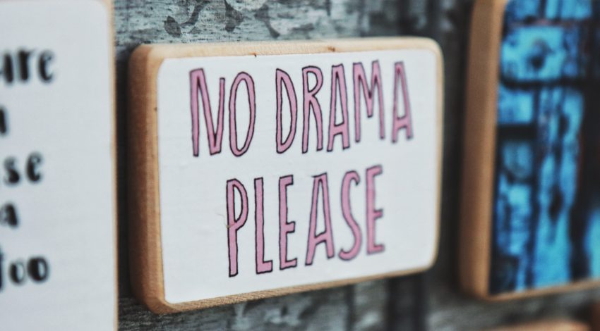 Sign that says no drama